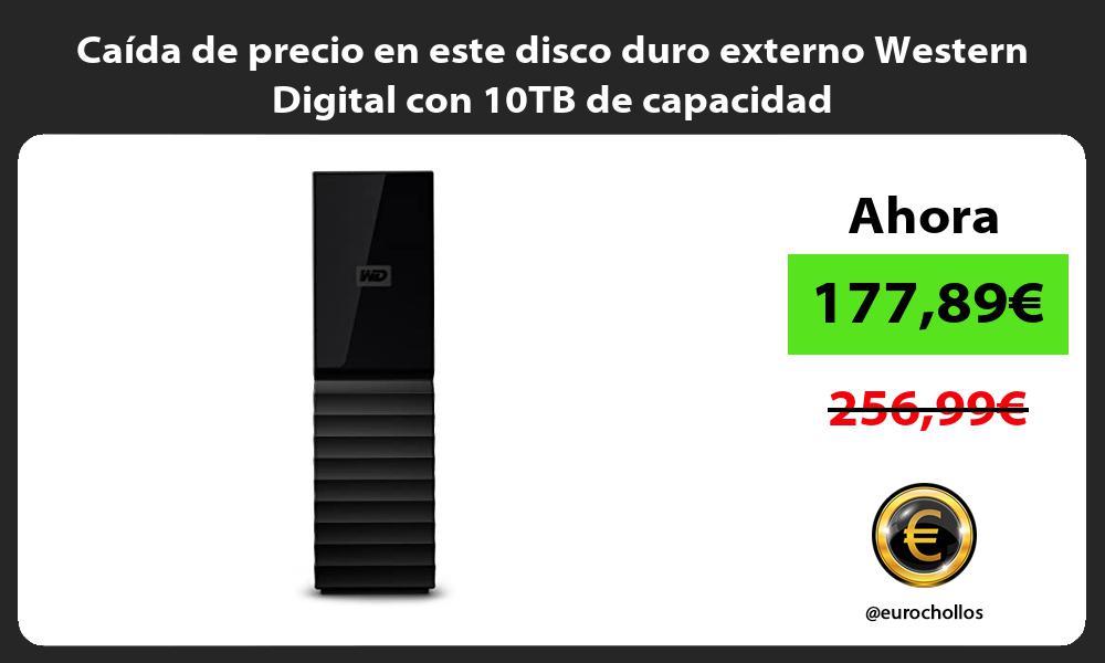 Caída de precio en este disco duro externo Western Digital con 10TB de capacidad