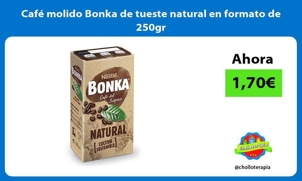 Café molido Bonka de tueste natural en formato de 250gr