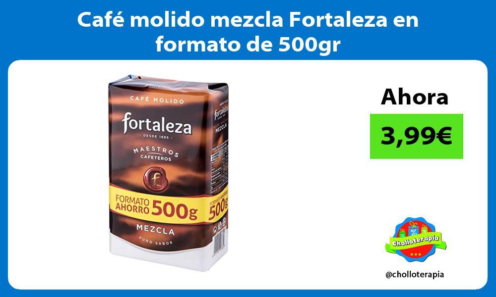 Café molido mezcla Fortaleza en formato de 500gr
