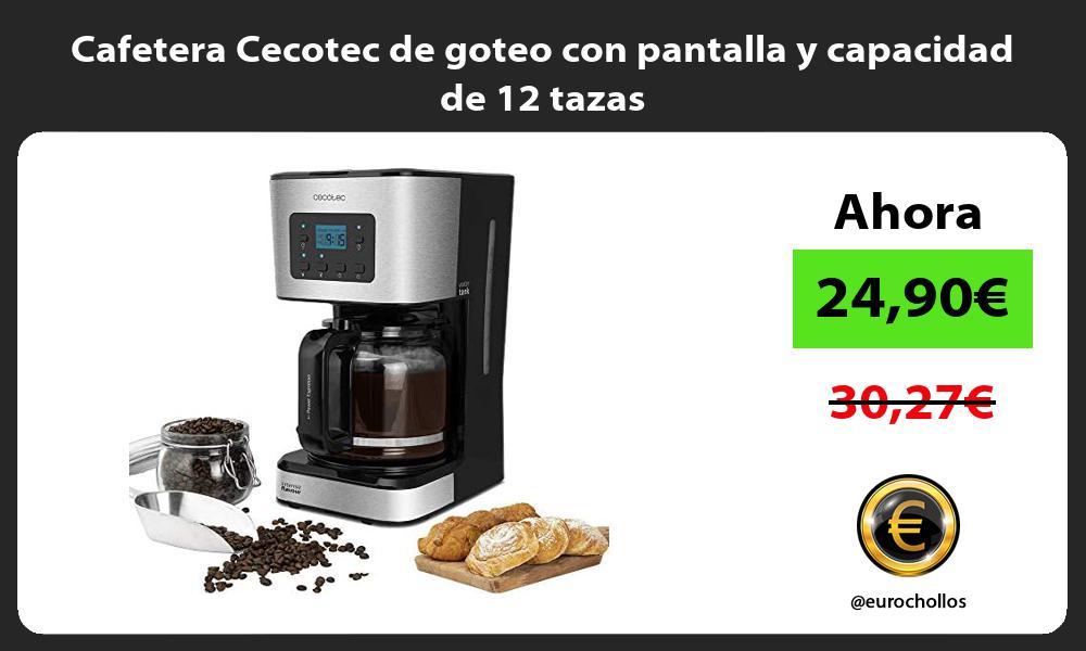 Cafetera Cecotec de goteo con pantalla y capacidad de 12 tazas