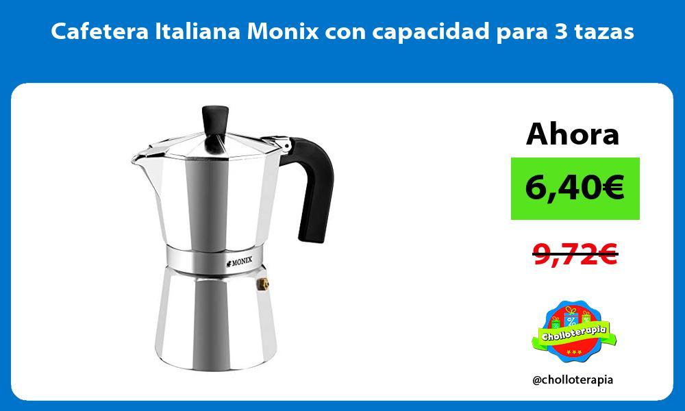 Cafetera Italiana Monix con capacidad para 3 tazas