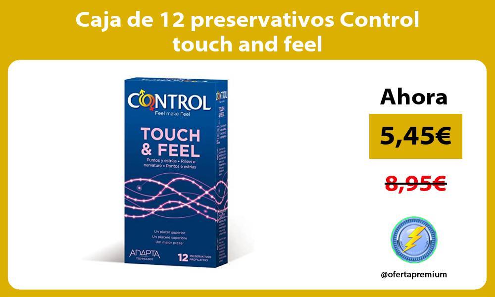 Caja de 12 preservativos Control touch and feel