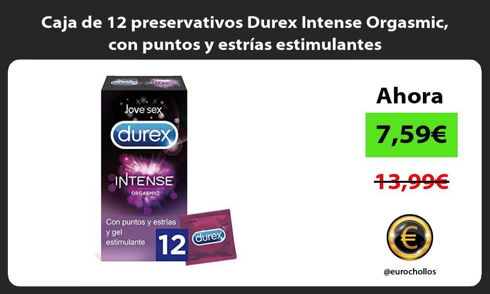 Caja de 12 preservativos Durex Intense Orgasmic con puntos y estrías estimulantes