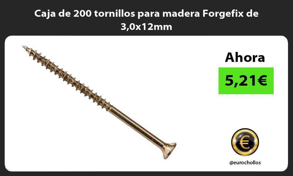Caja de 200 tornillos para madera Forgefix de 30x12mm