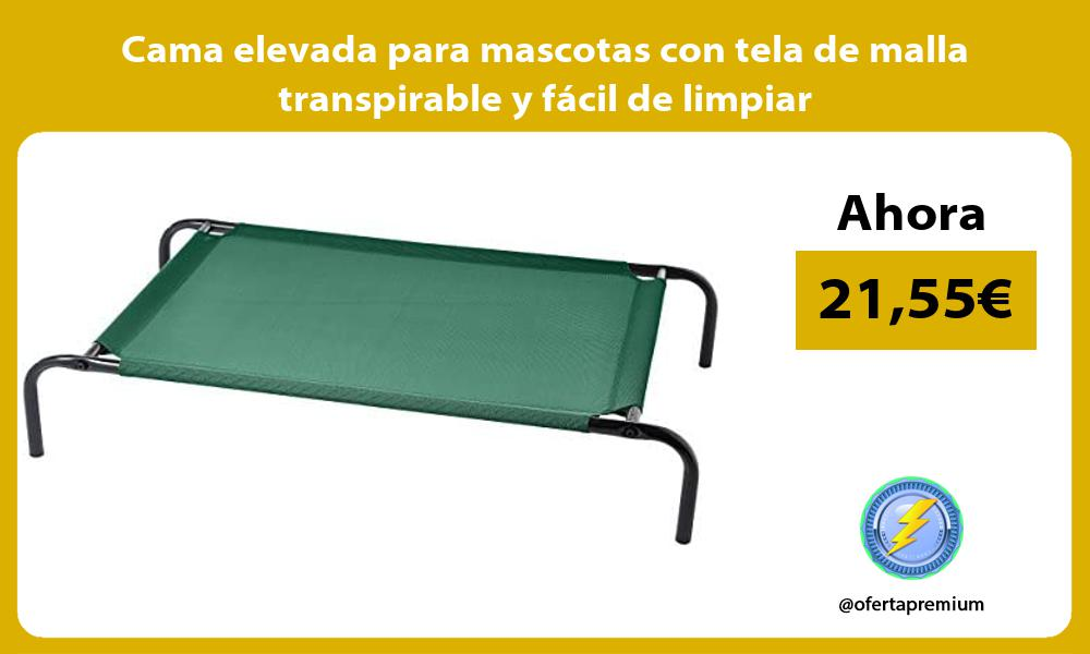 Cama elevada para mascotas con tela de malla transpirable y fácil de limpiar