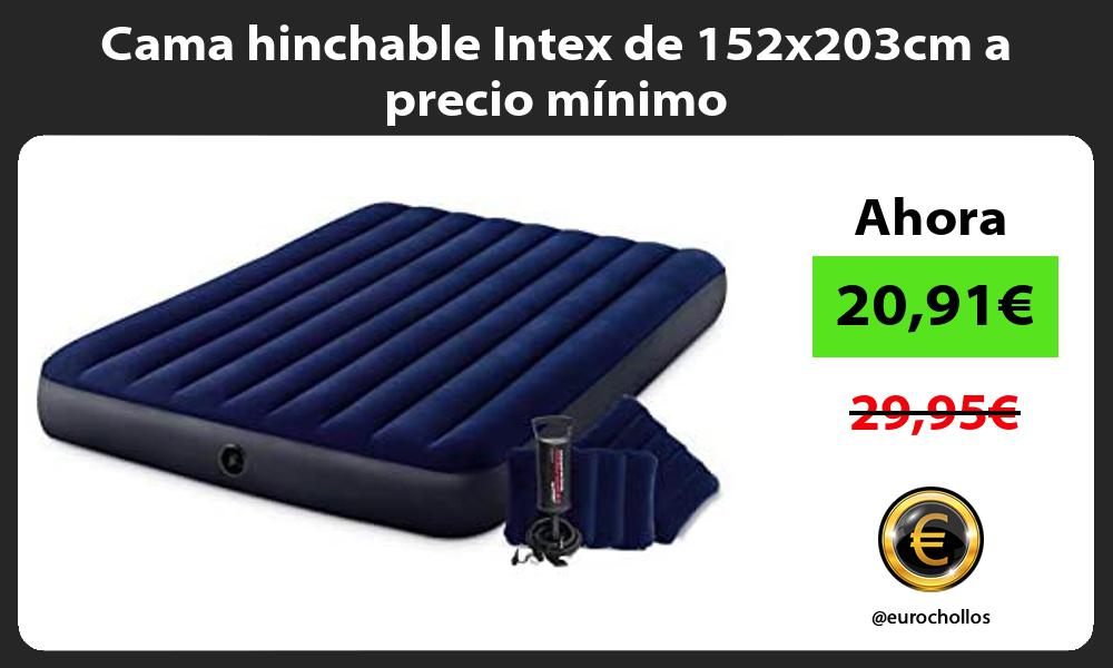 Cama hinchable Intex de 152x203cm a precio mínimo