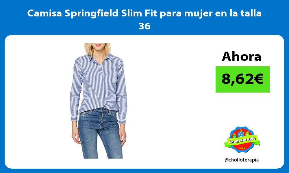 Camisa Springfield Slim Fit para mujer en la talla 36