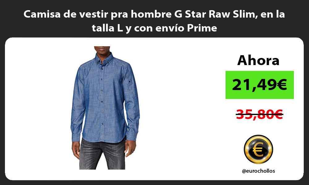 Camisa de vestir pra hombre G Star Raw Slim en la talla L y con envío Prime