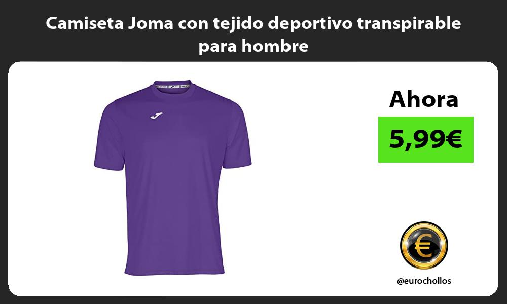 Camiseta Joma con tejido deportivo transpirable para hombre