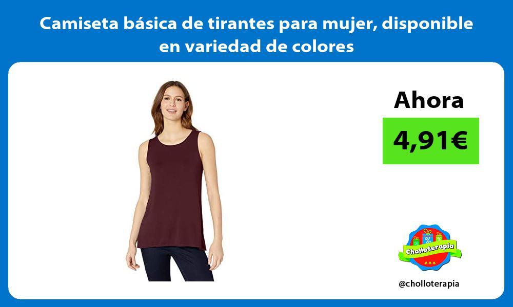Camiseta básica de tirantes para mujer disponible en variedad de colores