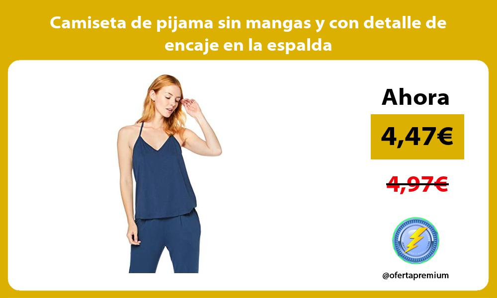 Camiseta de pijama sin mangas y con detalle de encaje en la espalda
