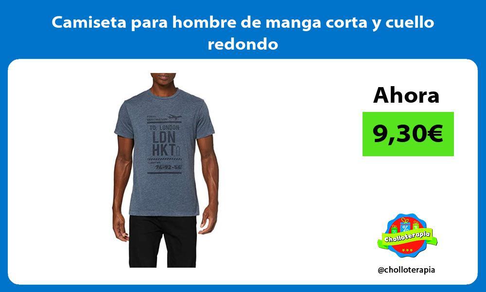 Camiseta para hombre de manga corta y cuello redondo