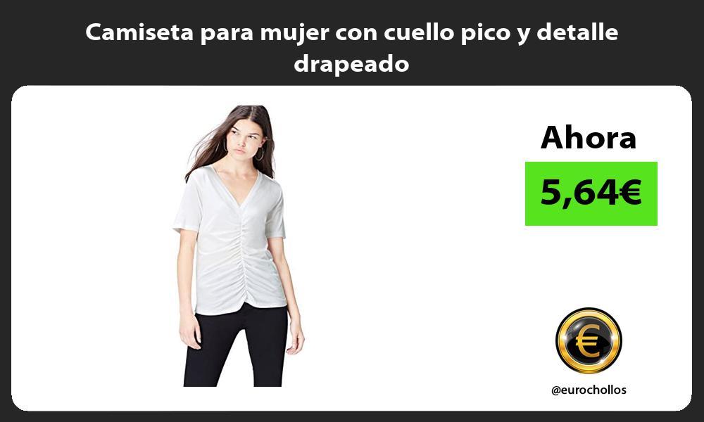 Camiseta para mujer con cuello pico y detalle drapeado