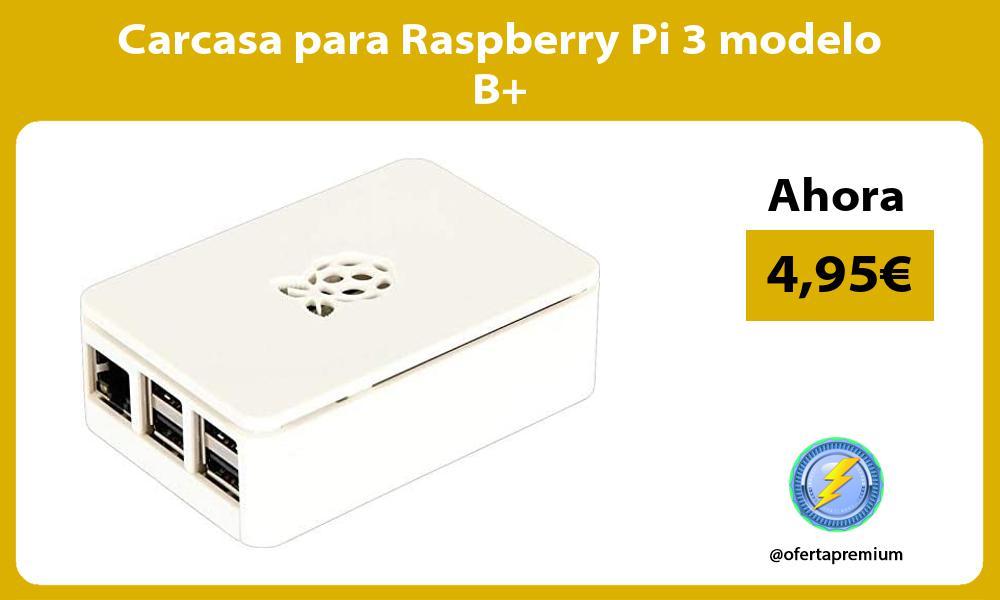 Carcasa para Raspberry Pi 3 modelo B