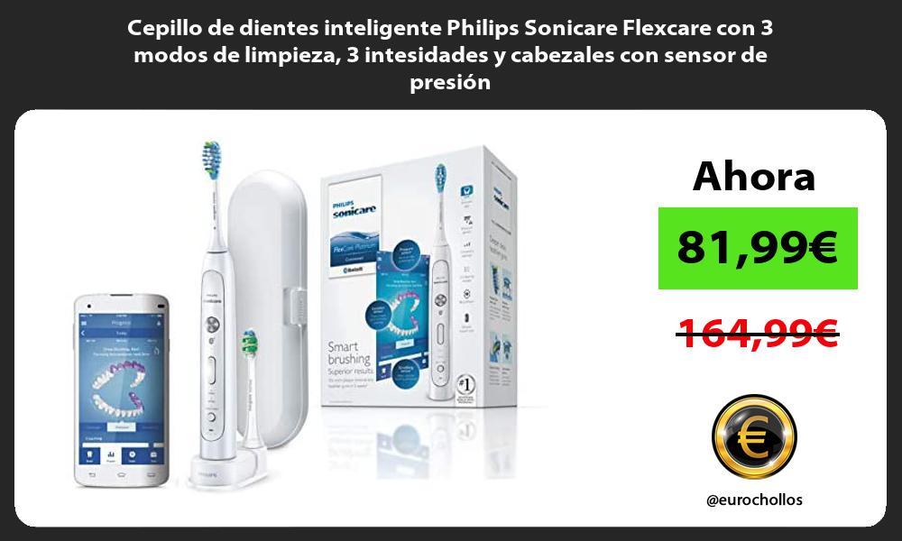 Cepillo de dientes inteligente Philips Sonicare Flexcare con 3 modos de limpieza 3 intesidades y cabezales con sensor de presión