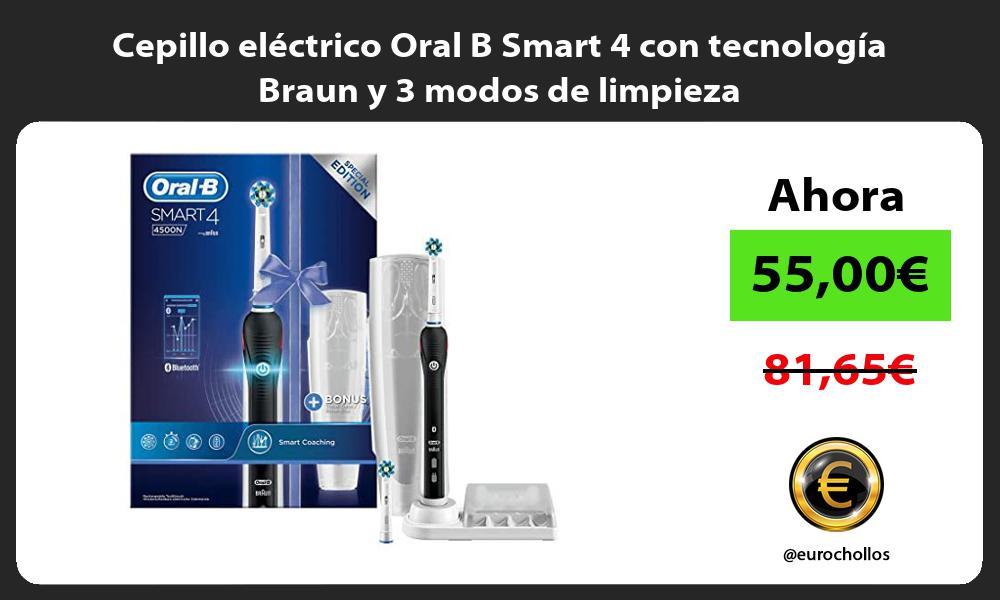 Cepillo eléctrico Oral B Smart 4 con tecnología Braun y 3 modos de limpieza