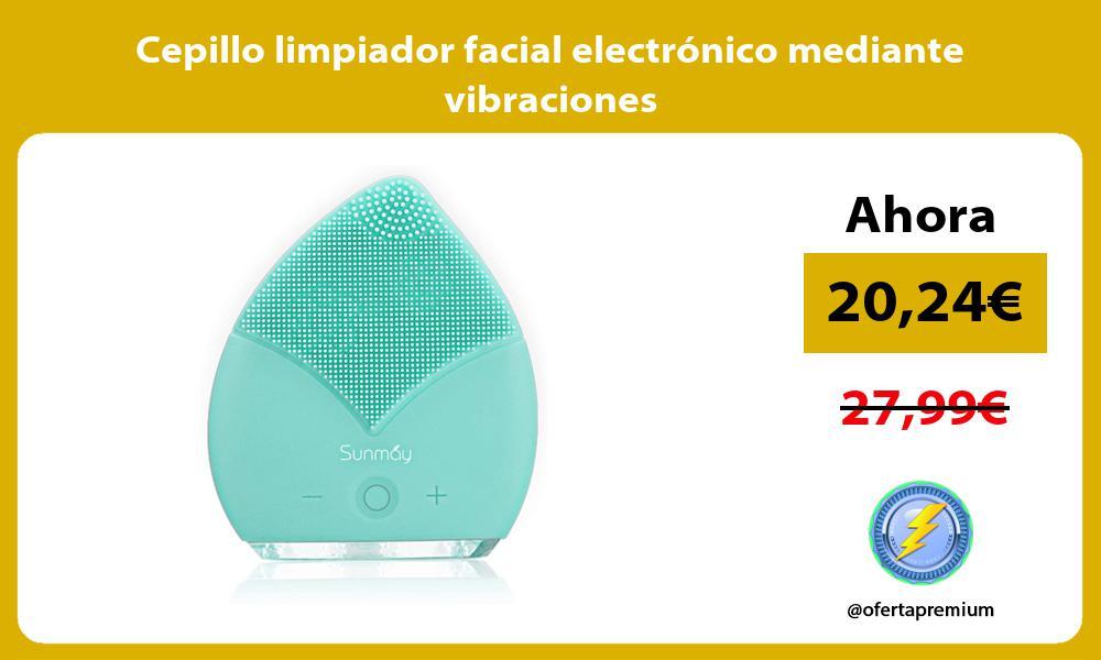 Cepillo limpiador facial electrónico mediante vibraciones