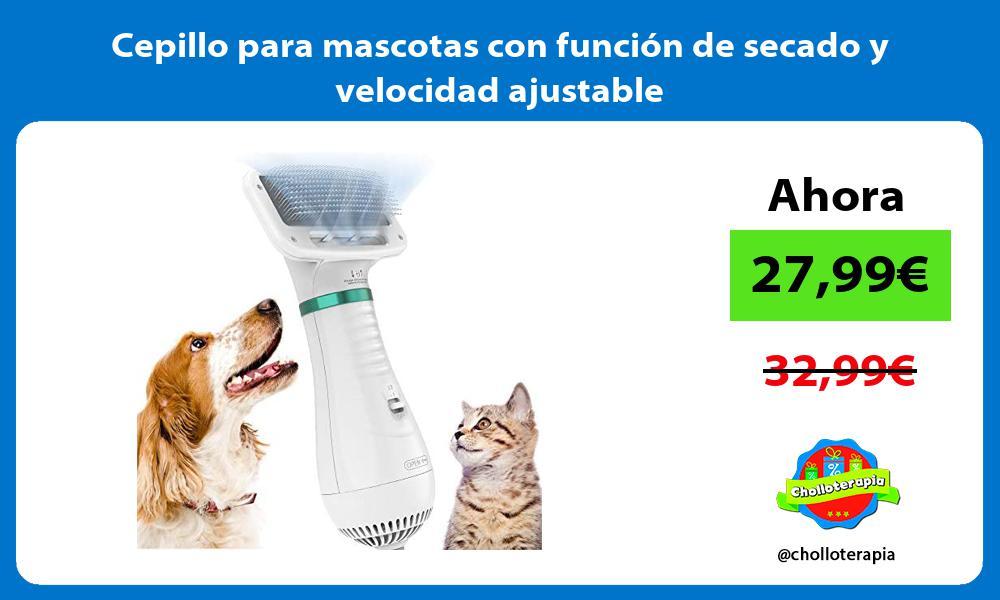 Cepillo para mascotas con función de secado y velocidad ajustable