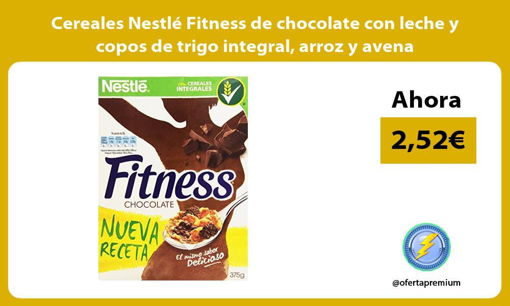 Cereales Nestlé Fitness de chocolate con leche y copos de trigo integral arroz y avena