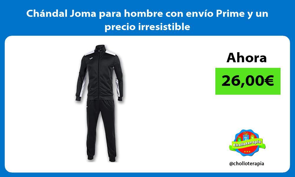Chándal Joma para hombre con envío Prime y un precio irresistible