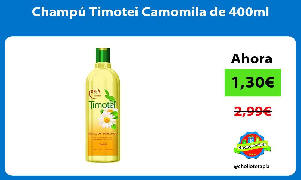 Champú Timotei Camomila de 400ml