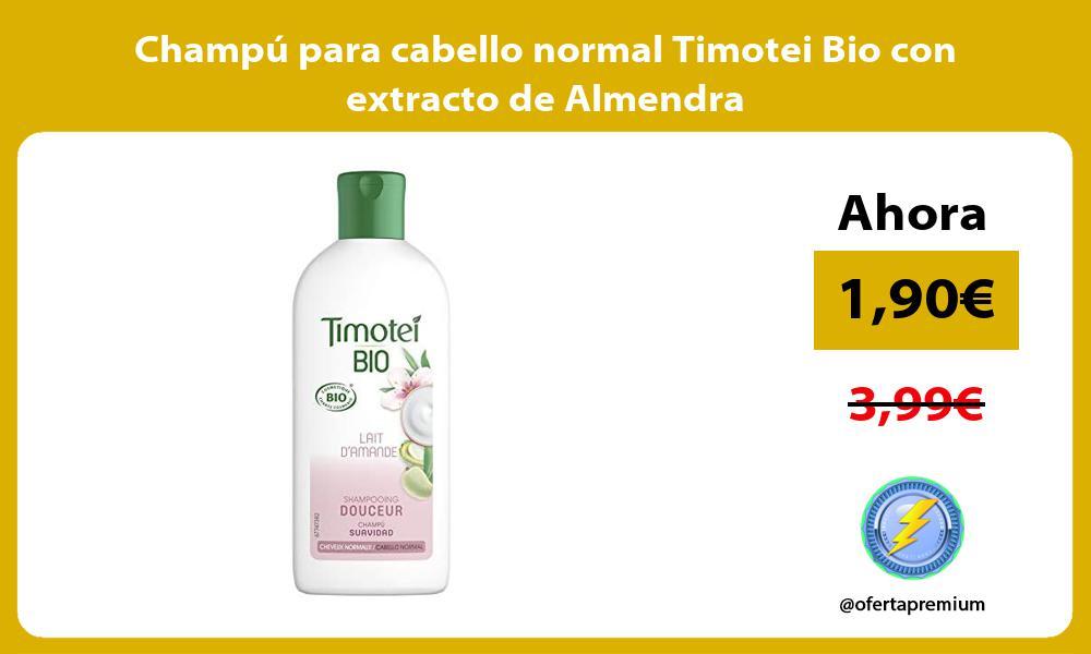 Champú para cabello normal Timotei Bio con extracto de Almendra