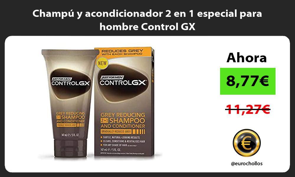 Champú y acondicionador 2 en 1 especial para hombre Control GX