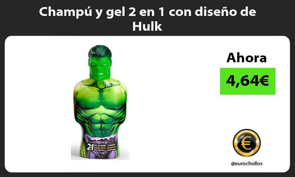 Champú y gel 2 en 1 con diseño de Hulk