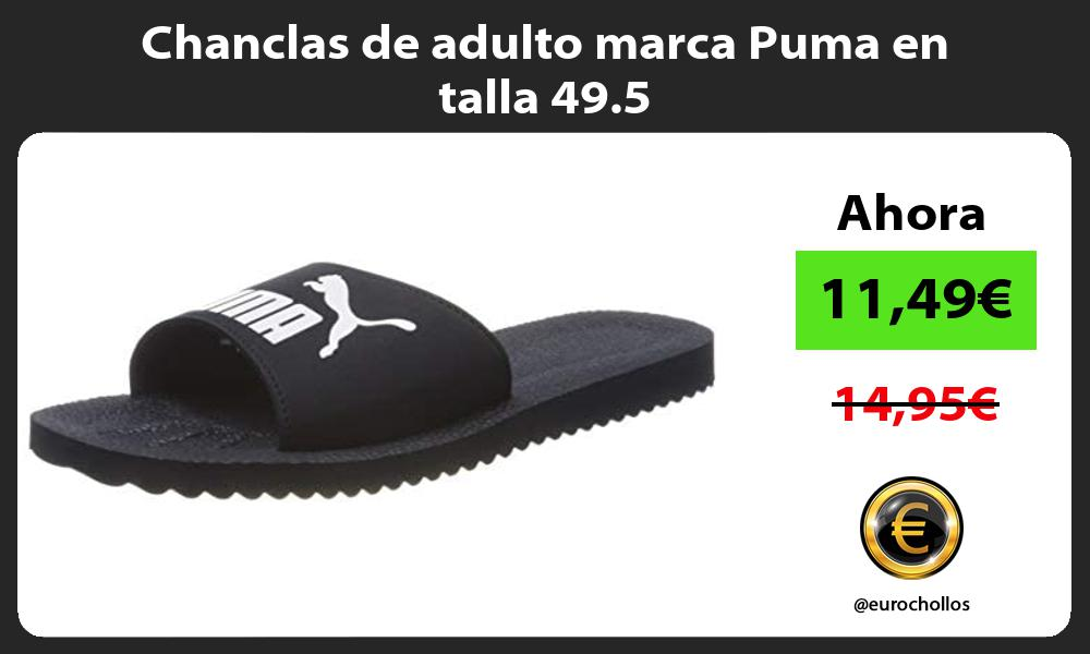 Chanclas de adulto marca Puma en talla 49 5