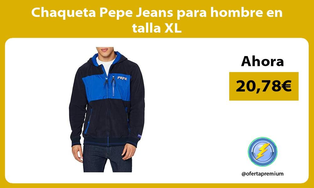 Chaqueta Pepe Jeans para hombre en talla XL