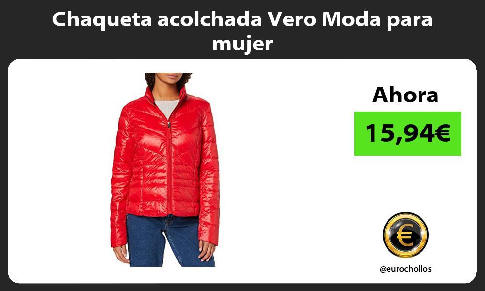 Chaqueta acolchada Vero Moda para mujer