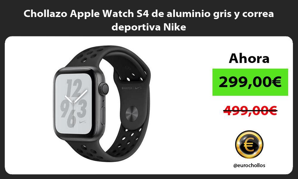 Chollazo Apple Watch S4 de aluminio gris y correa deportiva Nike