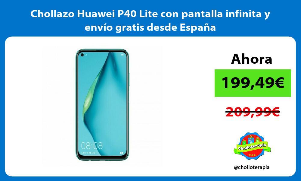 Chollazo Huawei P40 Lite con pantalla infinita y envío gratis desde España