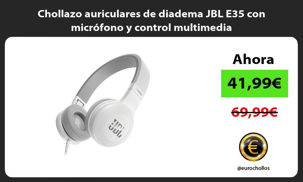 Chollazo auriculares de diadema JBL E35 con micrófono y control multimedia