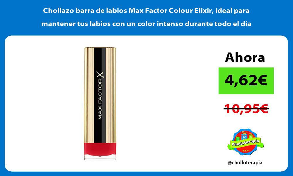 Chollazo barra de labios Max Factor Colour Elixir ideal para mantener tus labios con un color intenso durante todo el día
