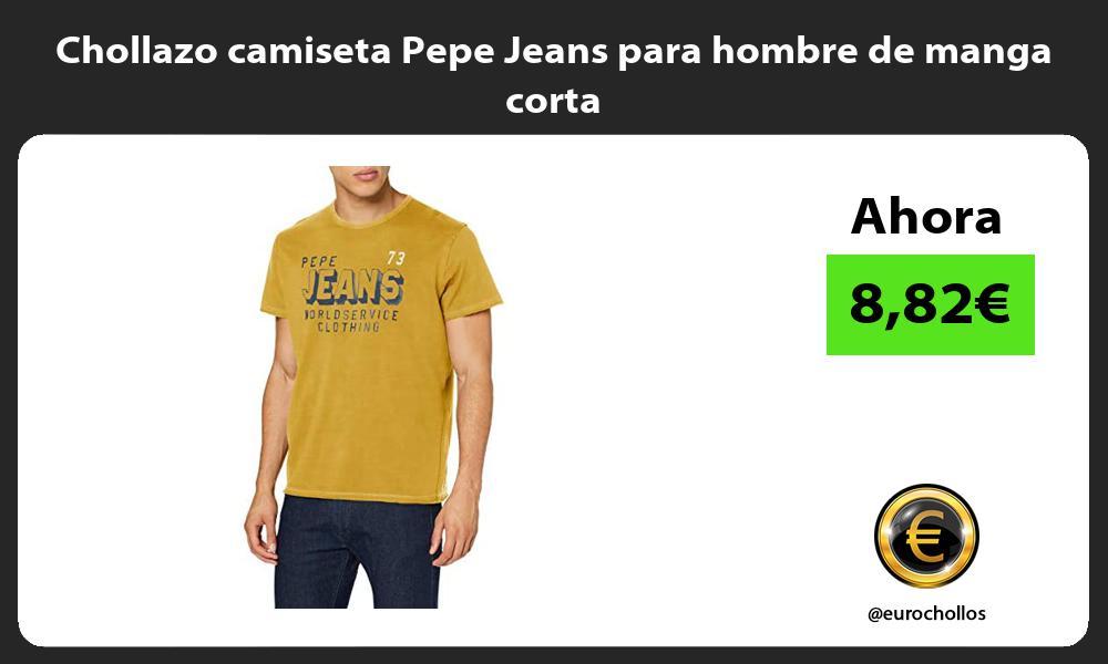 Chollazo camiseta Pepe Jeans para hombre de manga corta