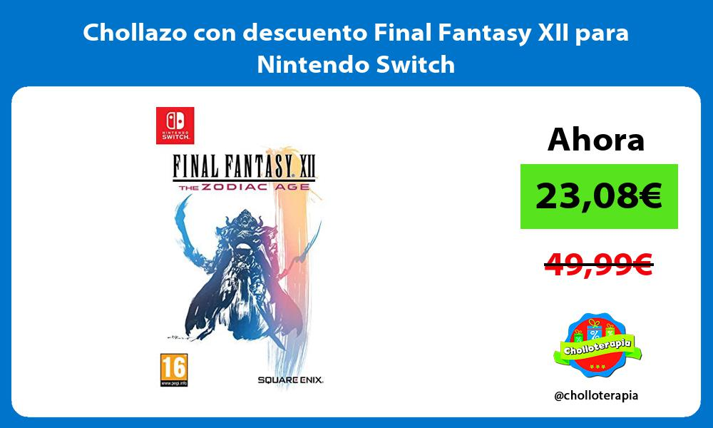 Chollazo con descuento Final Fantasy XII para Nintendo Switch