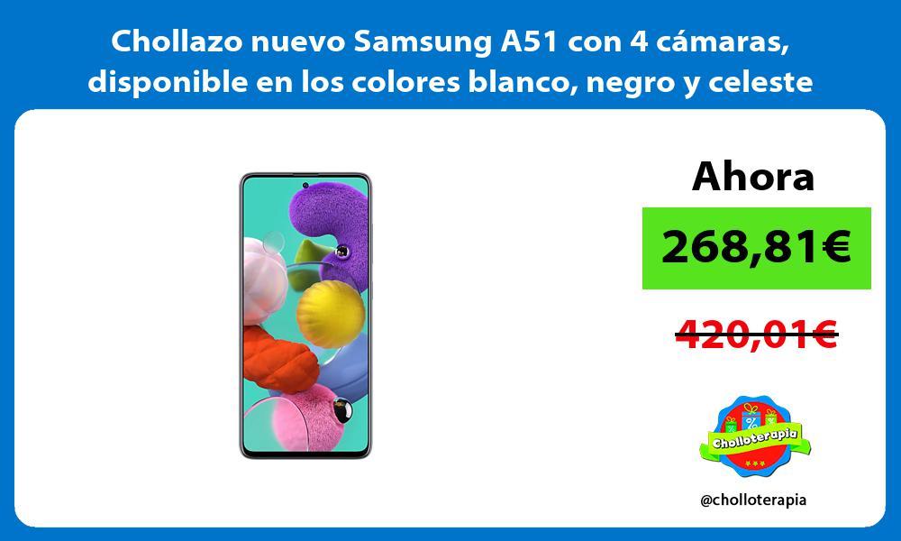 Chollazo nuevo Samsung A51 con 4 cámaras disponible en los colores blanco negro y celeste