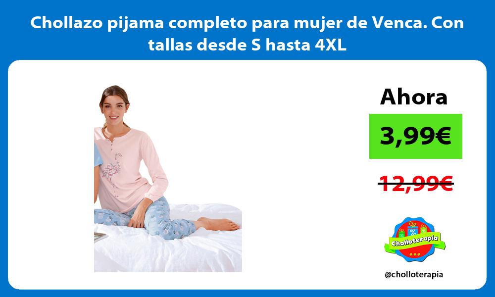 Chollazo pijama completo para mujer de Venca Con tallas desde S hasta 4XL