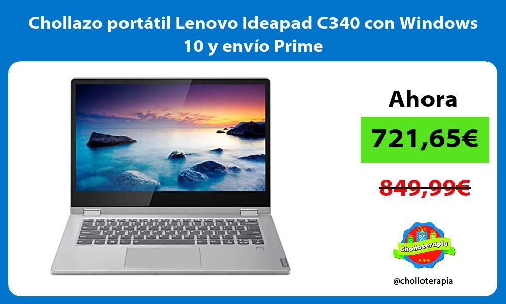 Chollazo portátil Lenovo Ideapad C340 con Windows 10 y envío Prime