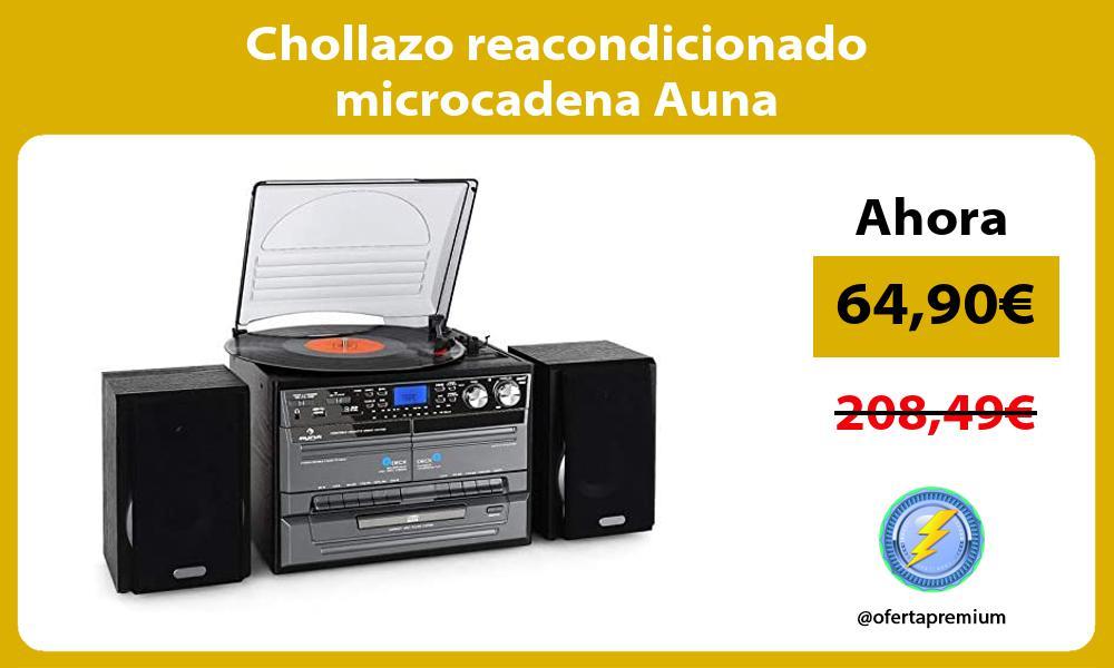 Chollazo reacondicionado microcadena Auna