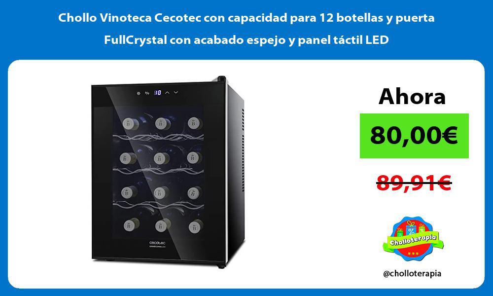 Chollo Vinoteca Cecotec con capacidad para 12 botellas y puerta FullCrystal con acabado espejo y panel táctil LED