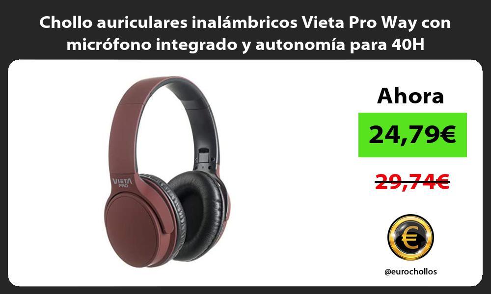 Chollo auriculares inalámbricos Vieta Pro Way con micrófono integrado y autonomía para 40H