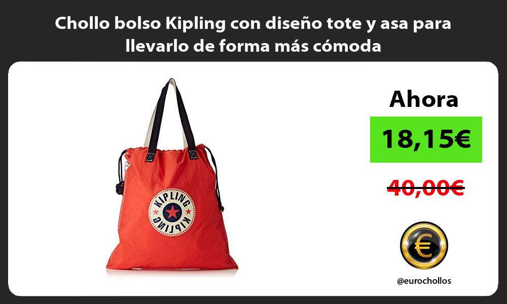 Chollo bolso Kipling con diseño tote y asa para llevarlo de forma más cómoda