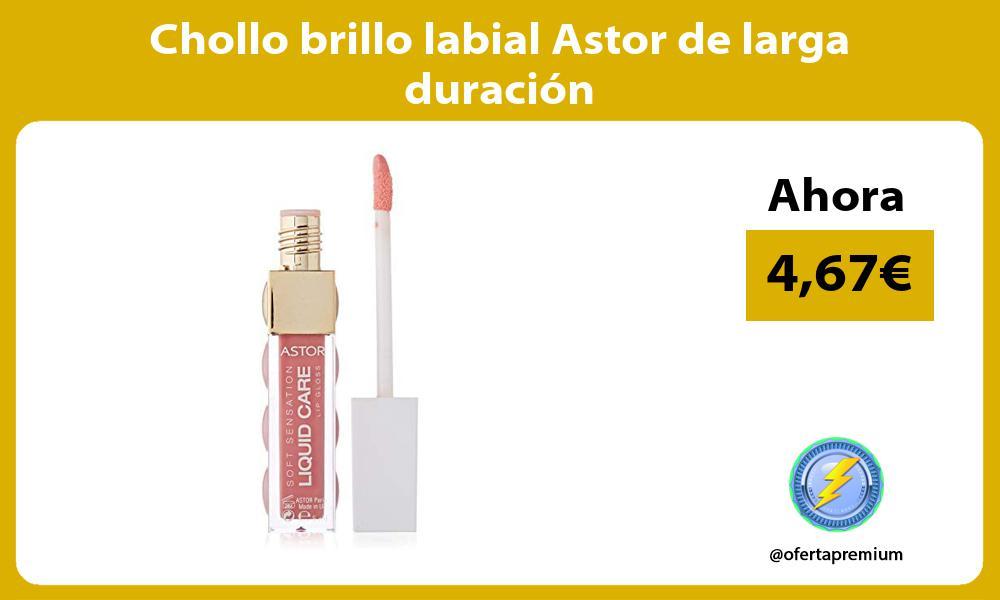 Chollo brillo labial Astor de larga duración
