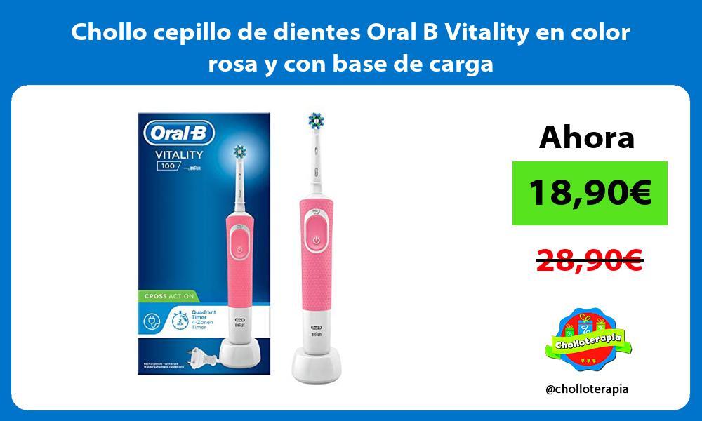Chollo cepillo de dientes Oral B Vitality en color rosa y con base de carga