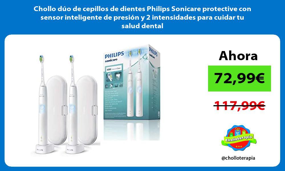 Chollo dúo de cepillos de dientes Philips Sonicare protective con sensor inteligente de presión y 2 intensidades para cuidar tu salud dental