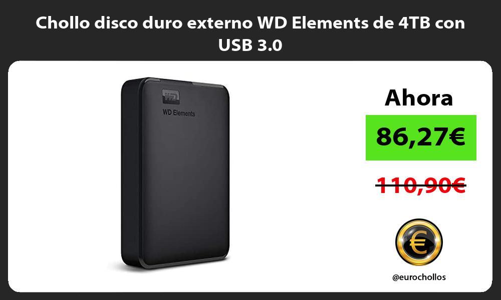 Chollo disco duro externo WD Elements de 4TB con USB 3 0