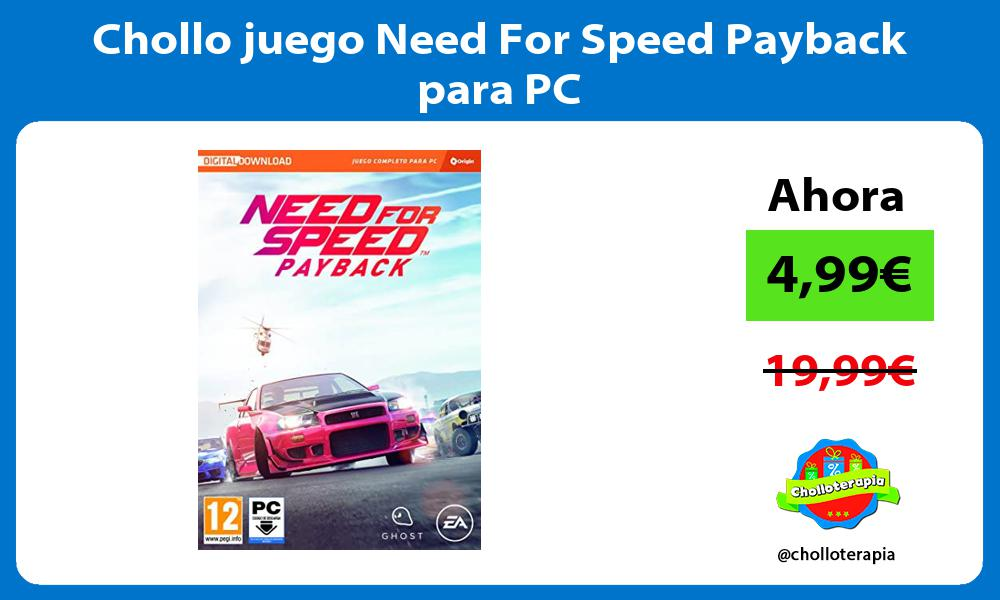 Chollo juego Need For Speed Payback para PC
