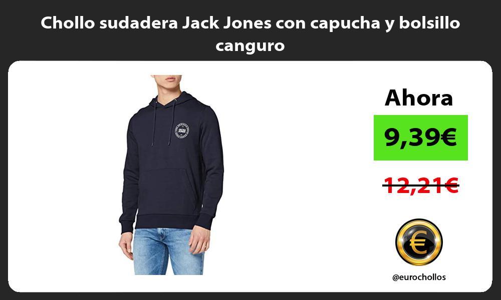 Chollo sudadera Jack Jones con capucha y bolsillo canguro